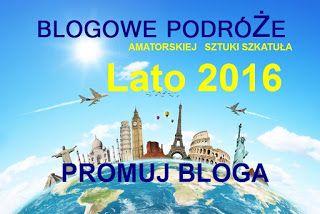http://amatorskiejsztukiszkatula.blogspot.com/2016/08/blogowe-podroze-lato-2016.html#more